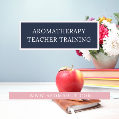 Aromatherapy Teacher Training